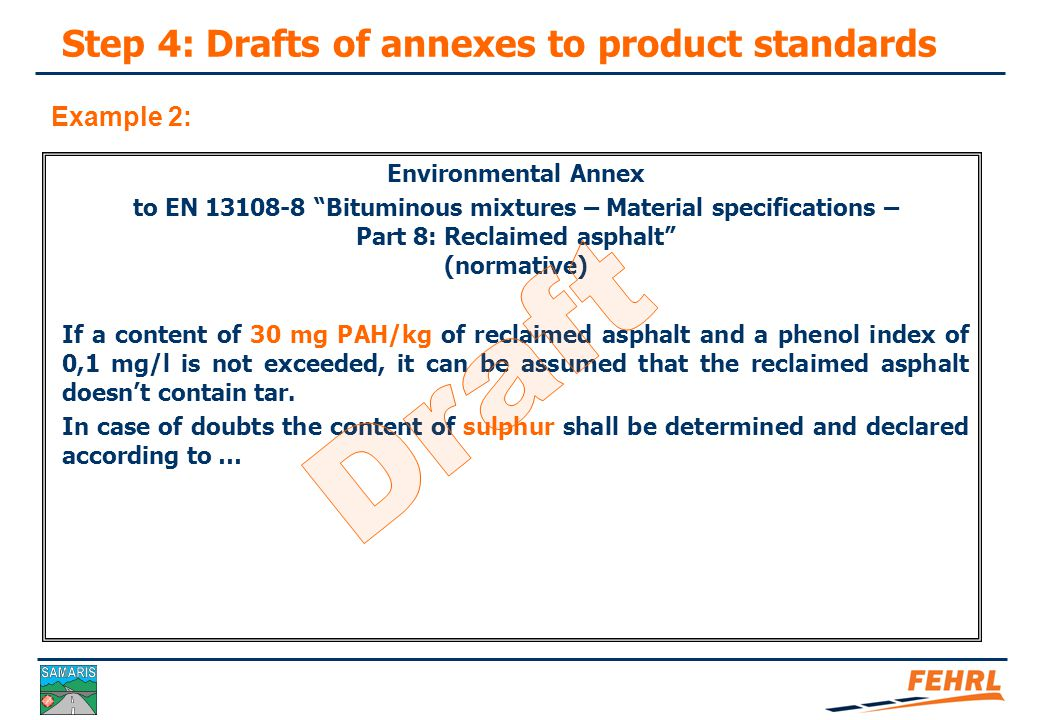 Step 4: Drafts of annexes to product standards