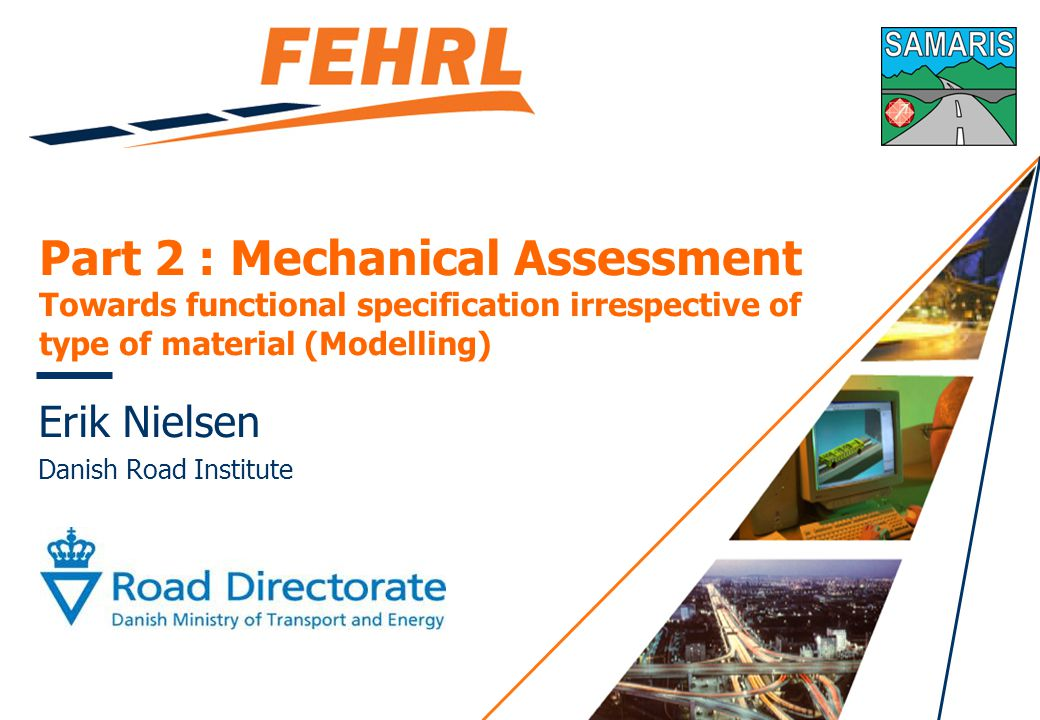 Mechanical assessment for models