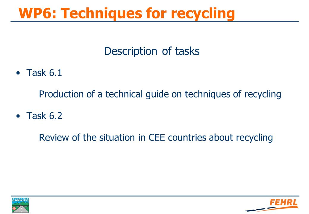 WP6: Techniques for recycling