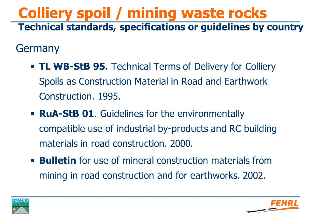 Colliery spoil / mining waste rocks Technical standards, specifications or guidelines by country