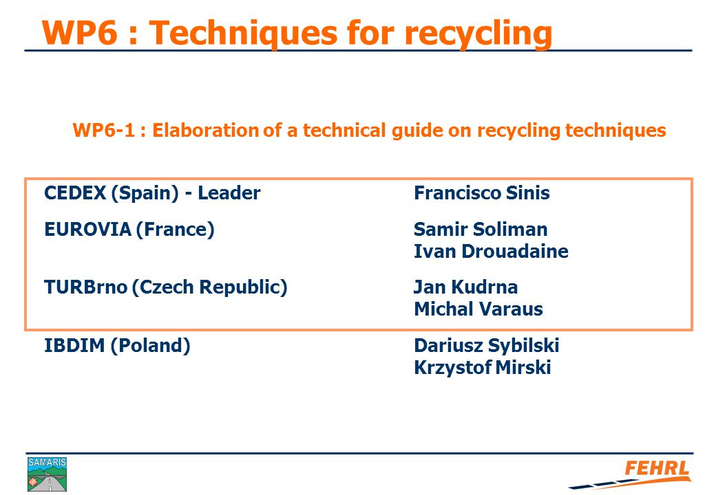 Task 6.1: Elaboration of a technical guide on recycling techniques
