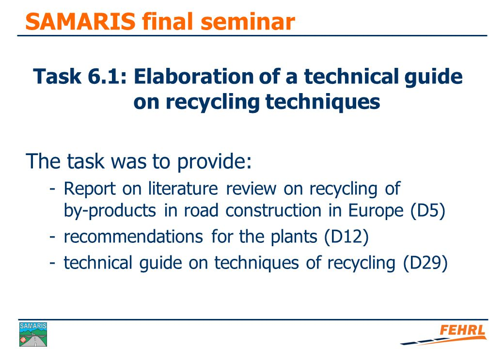 SAMARIS final seminar Three by-products: