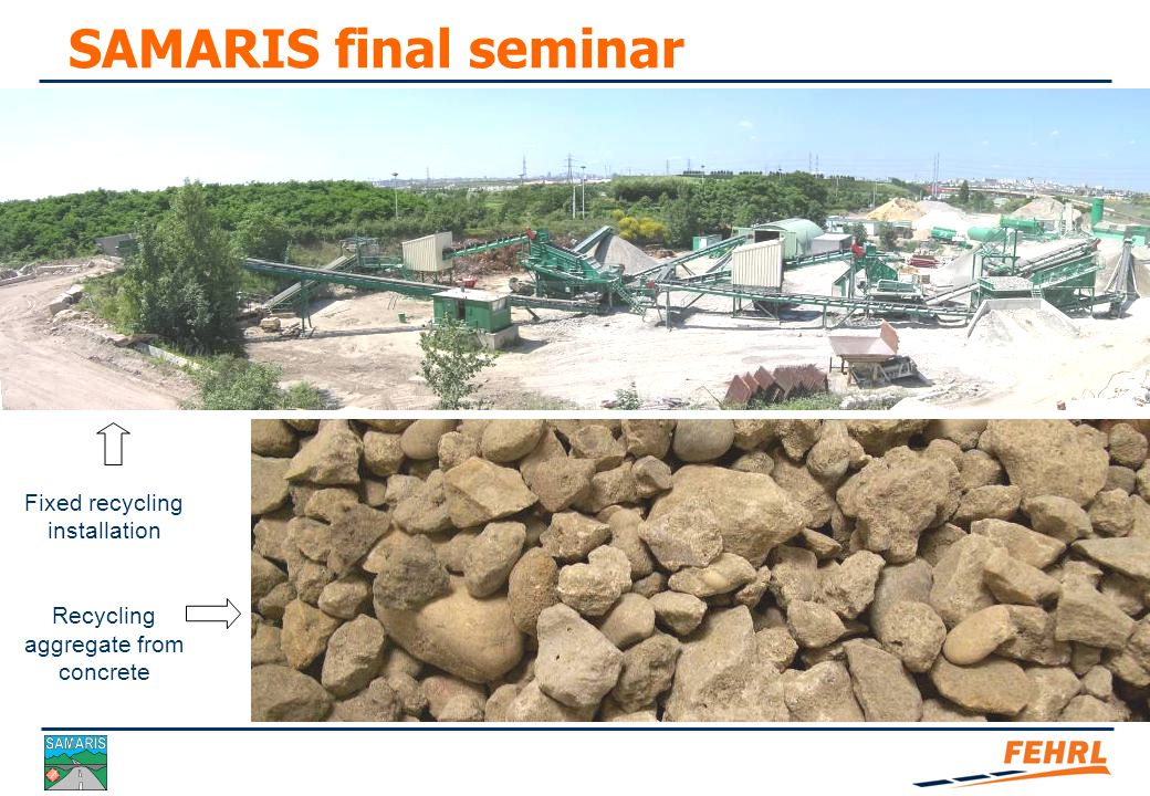 SAMARIS final seminar Demolition materials USES Other specificities