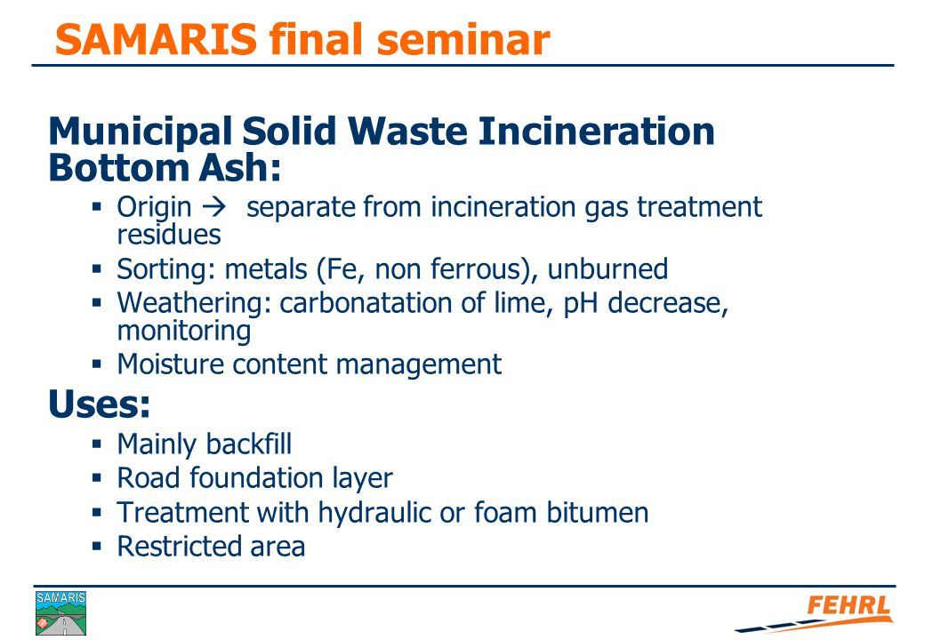 SAMARIS final seminar Aggregates standard and bottom ash