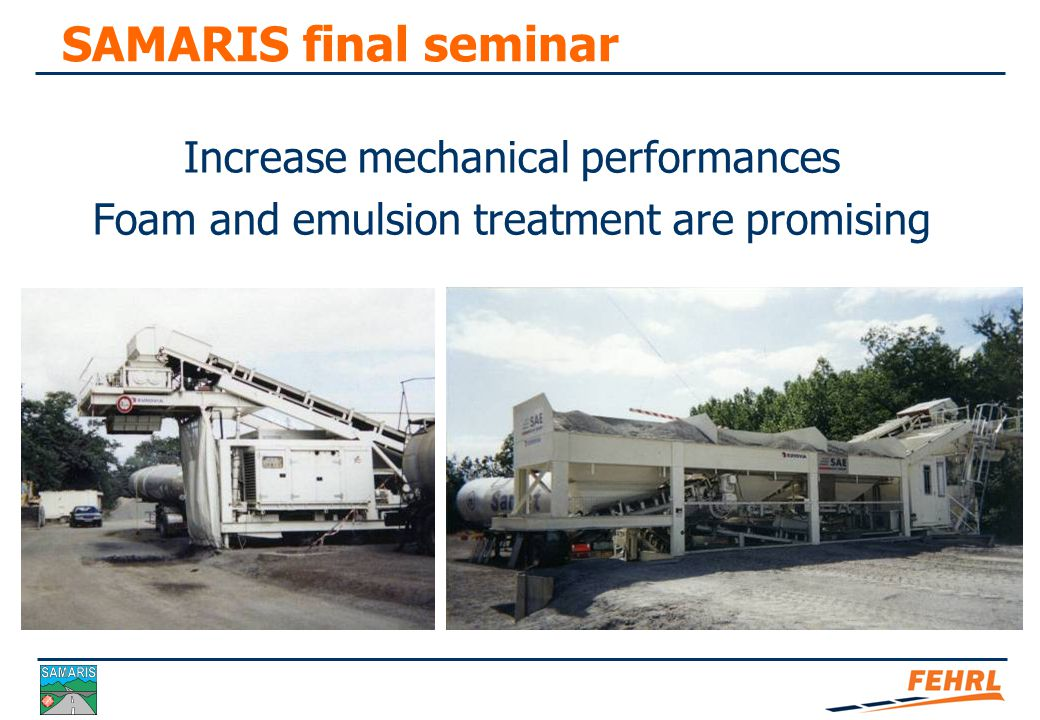 SAMARIS final seminar Crystallized blast furnace slag