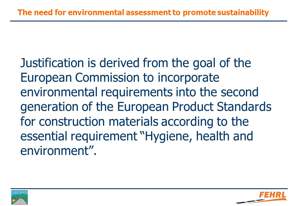 The need for environmental assessment to promote sustainability