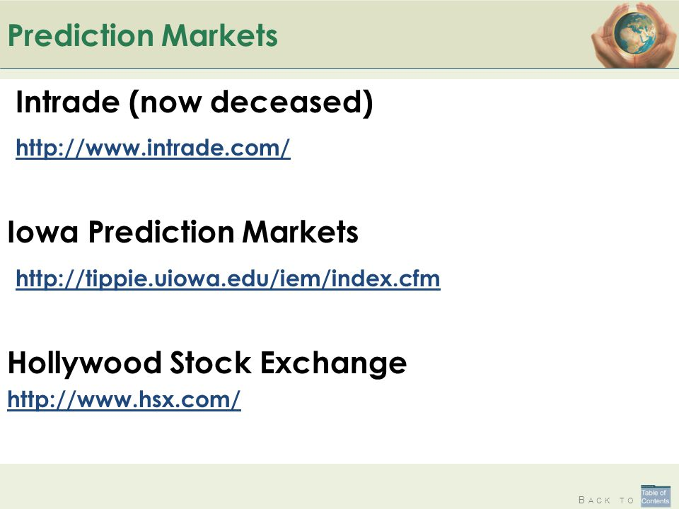 Intrade (now deceased) http://www.intrade.com/ Iowa Prediction Markets