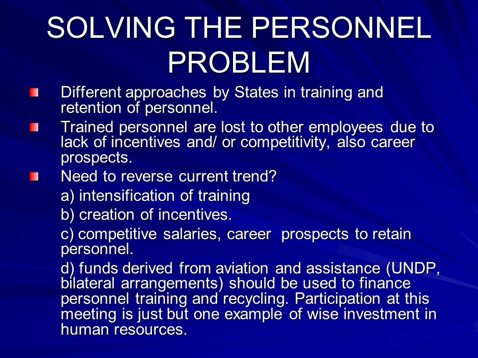 SOLVING THE PERSONNEL PROBLEM