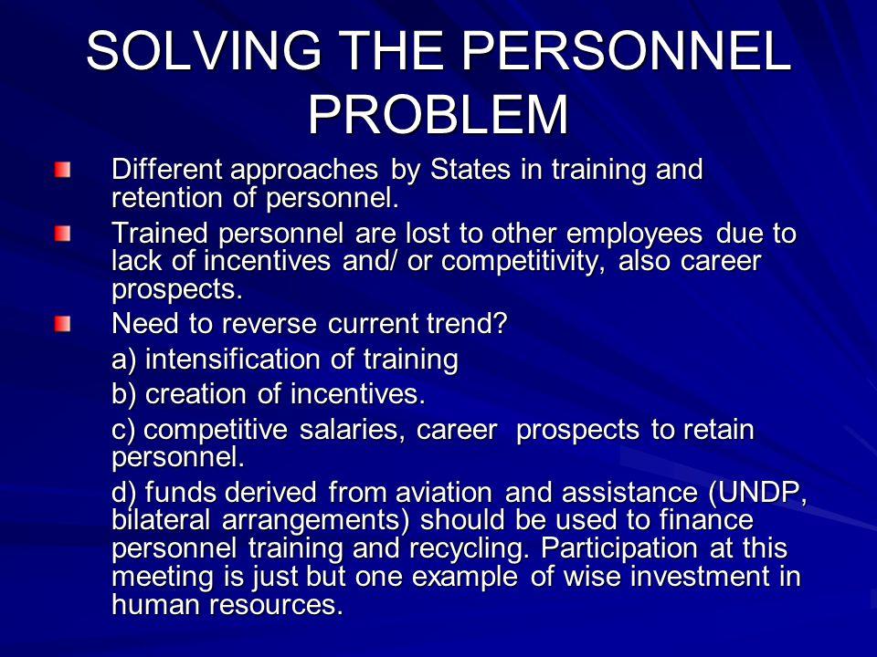 SOLVING THE PERSONNEL PROBLEM