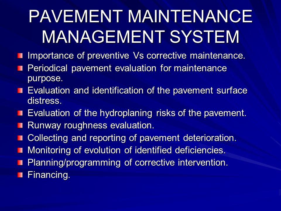 PAVEMENT MAINTENANCE MANAGEMENT SYSTEM
