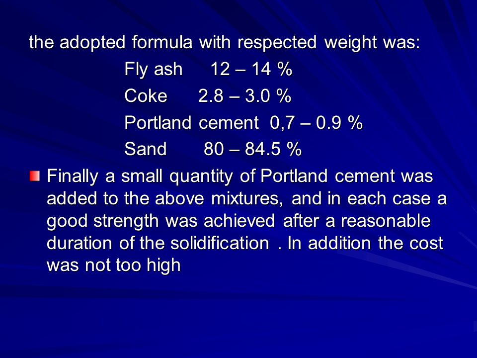 the adopted formula with respected weight was: