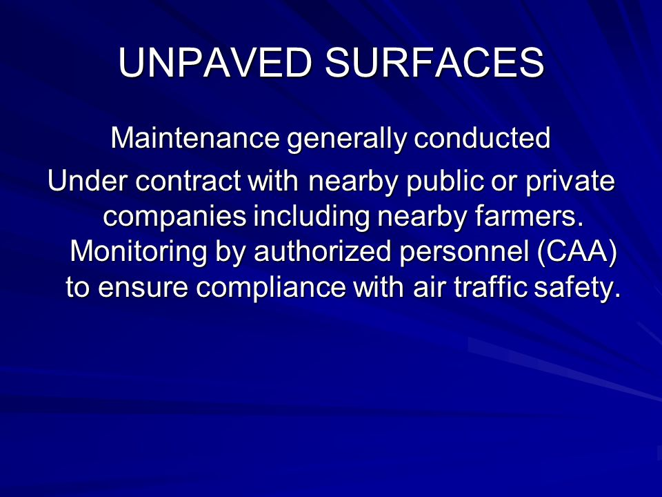 Maintenance generally conducted
