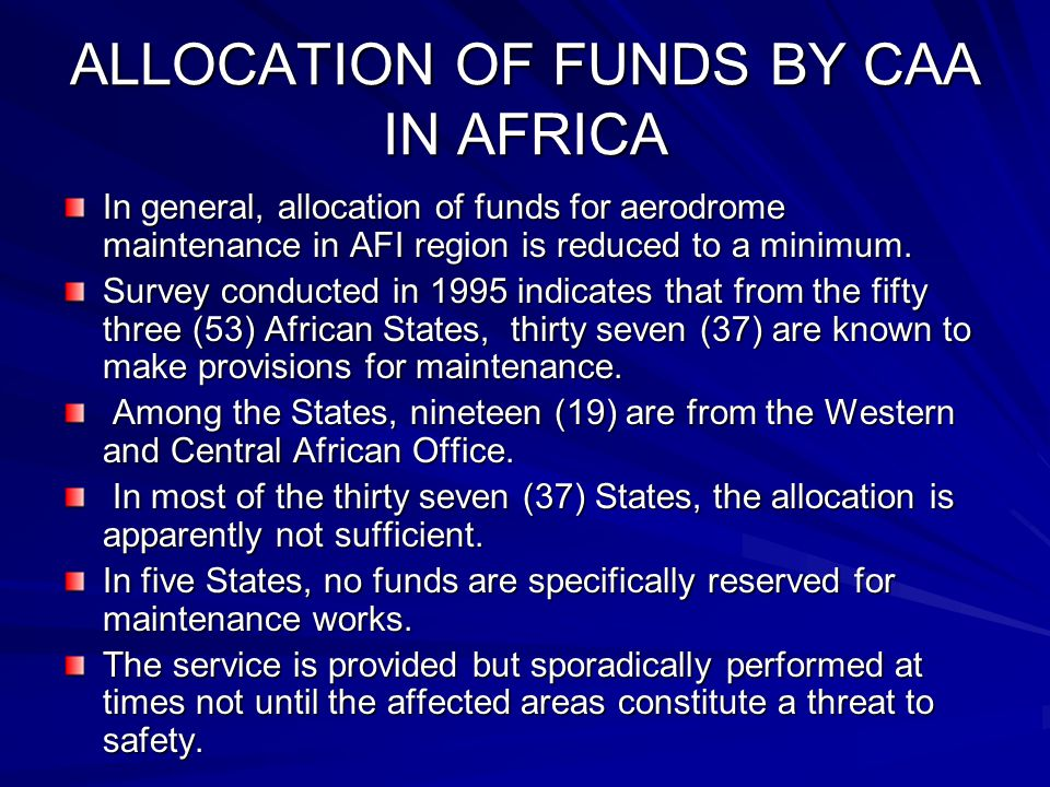 ALLOCATION OF FUNDS BY CAA IN AFRICA