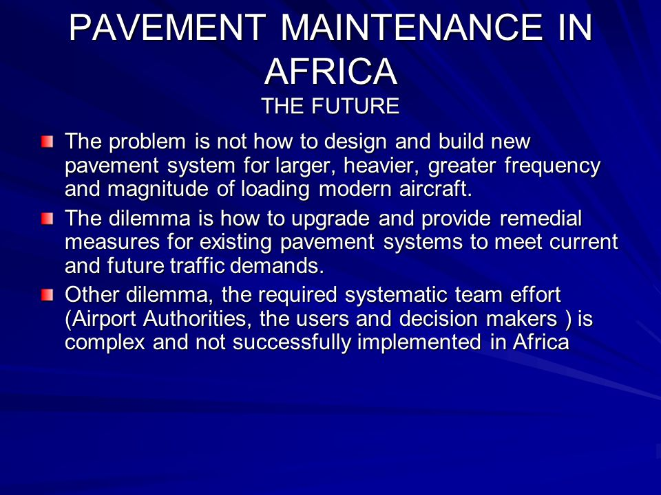 PAVEMENT MAINTENANCE IN AFRICA THE FUTURE
