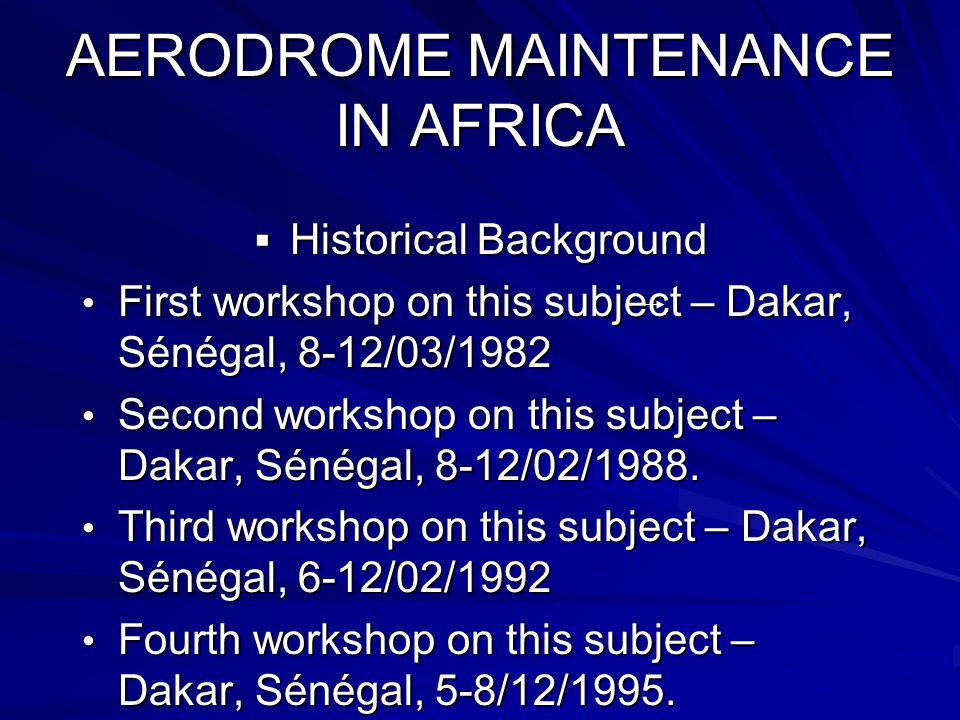 AERODROME MAINTENANCE IN AFRICA