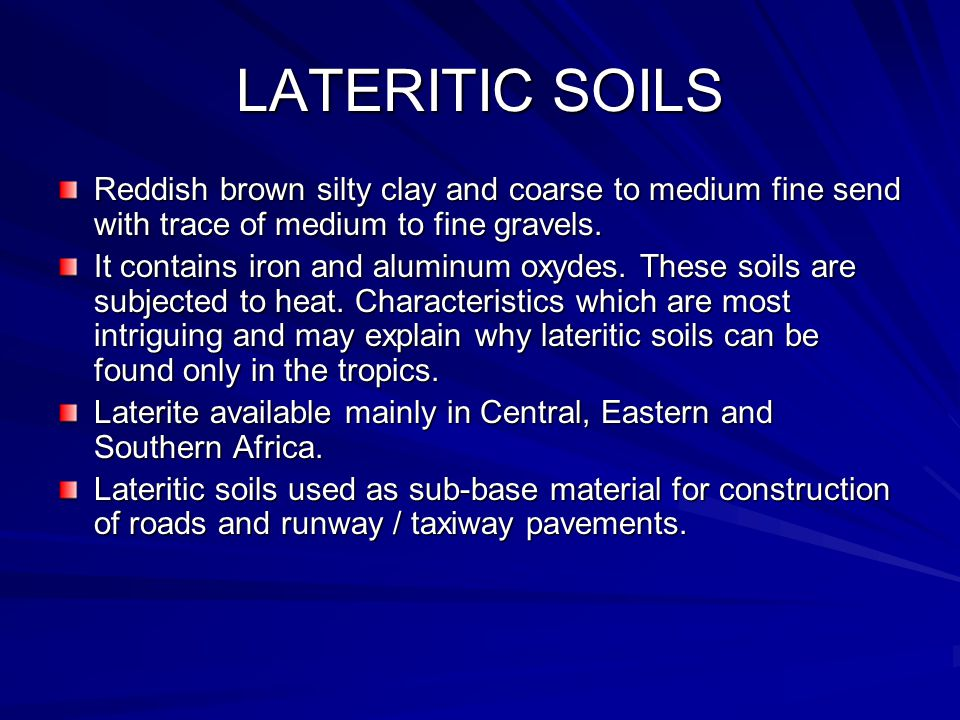 LATERITIC SOILS Reddish brown silty clay and coarse to medium fine send with trace of medium to fine gravels.
