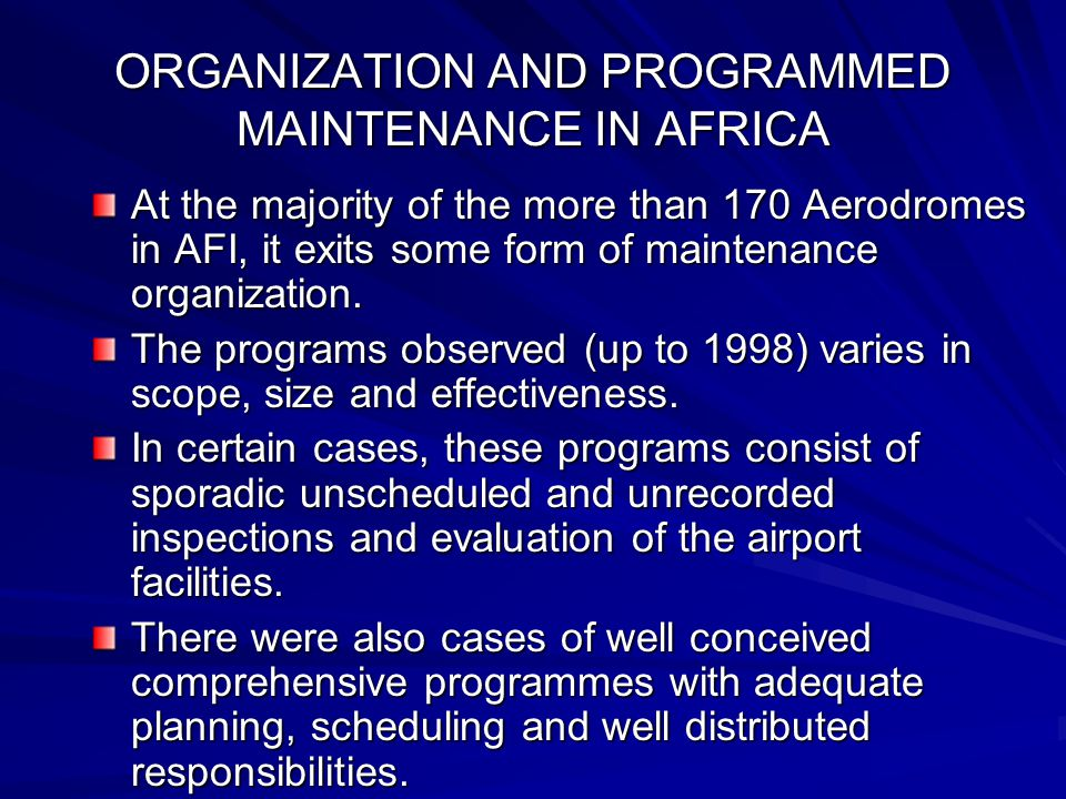 ORGANIZATION AND PROGRAMMED MAINTENANCE IN AFRICA
