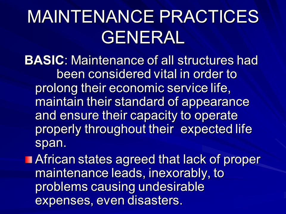 MAINTENANCE PRACTICES GENERAL