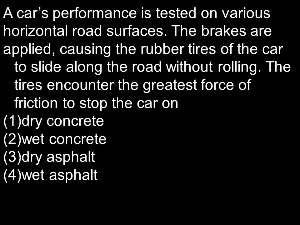 A car's performance is tested on various