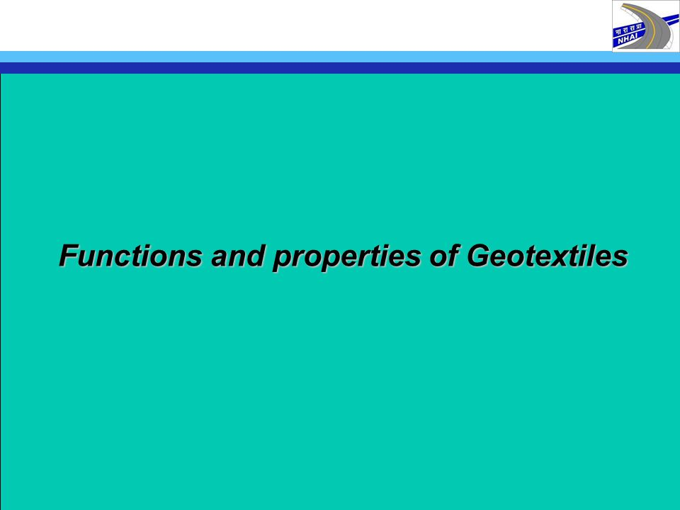Functions and properties of Geotextiles