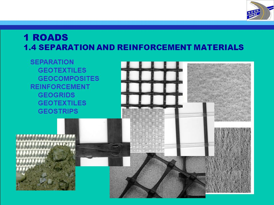 1 ROADS 1.4 SEPARATION AND REINFORCEMENT MATERIALS