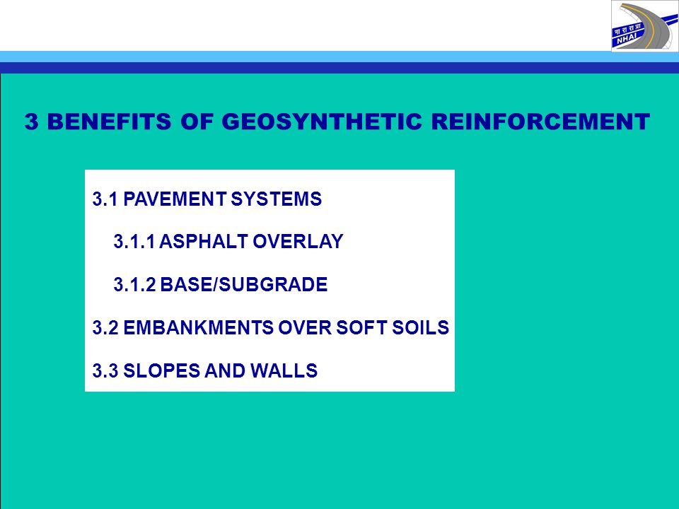 3 BENEFITS OF GEOSYNTHETIC REINFORCEMENT