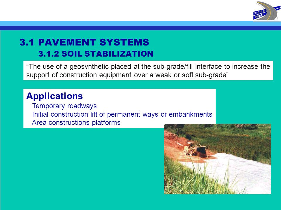 3.1 PAVEMENT SYSTEMS 3.1.2 SOIL STABILIZATION