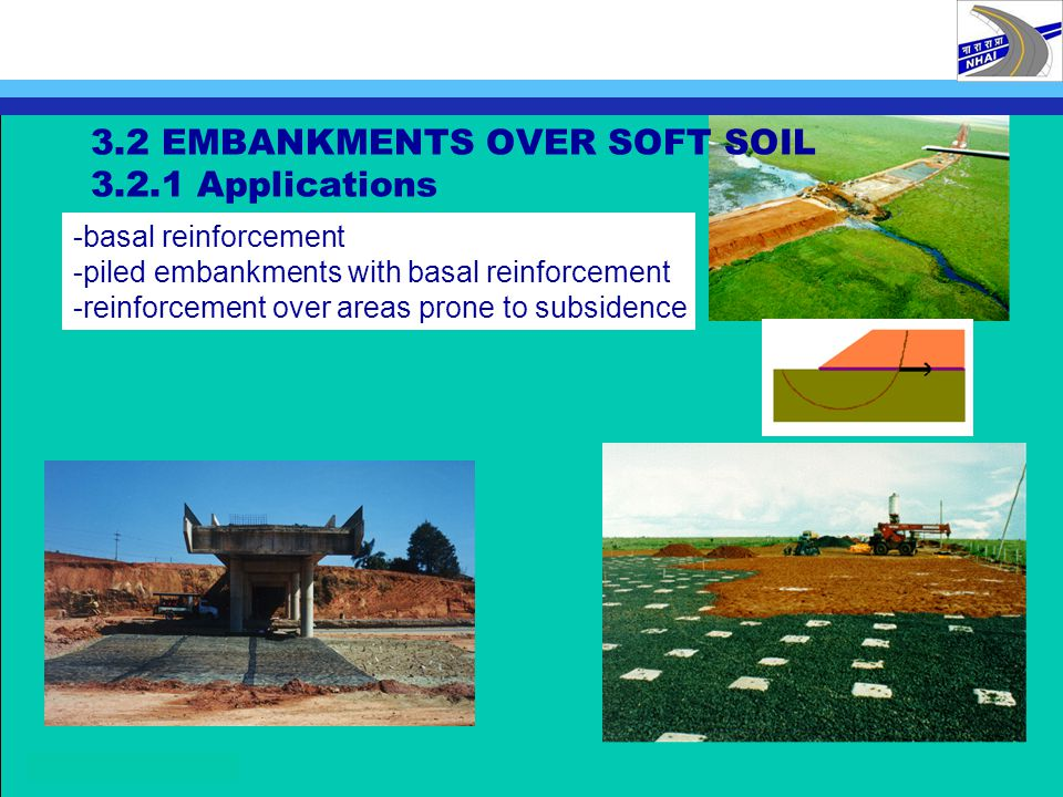 3.2 EMBANKMENTS OVER SOFT SOIL 3.2.1 Applications
