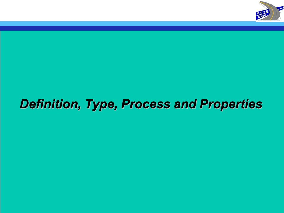 Definition, Type, Process and Properties