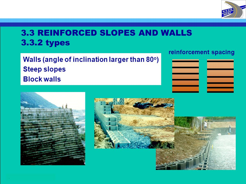 3.3 REINFORCED SLOPES AND WALLS 3.3.2 types