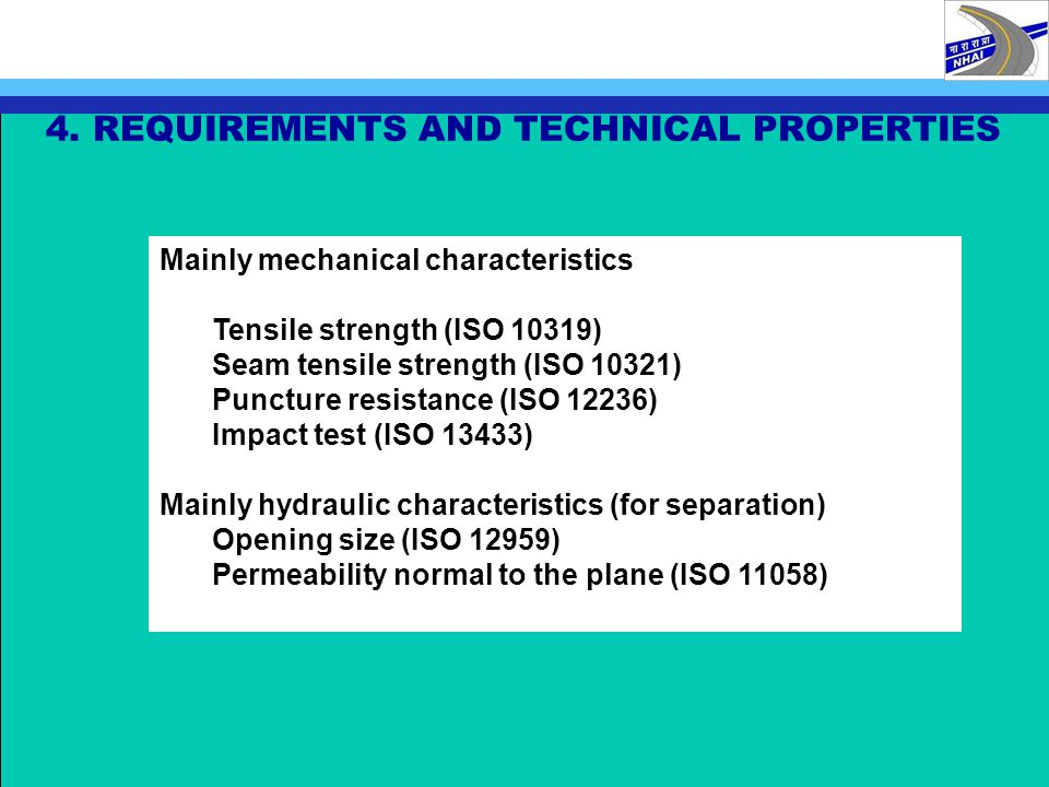 4. REQUIREMENTS AND TECHNICAL PROPERTIES