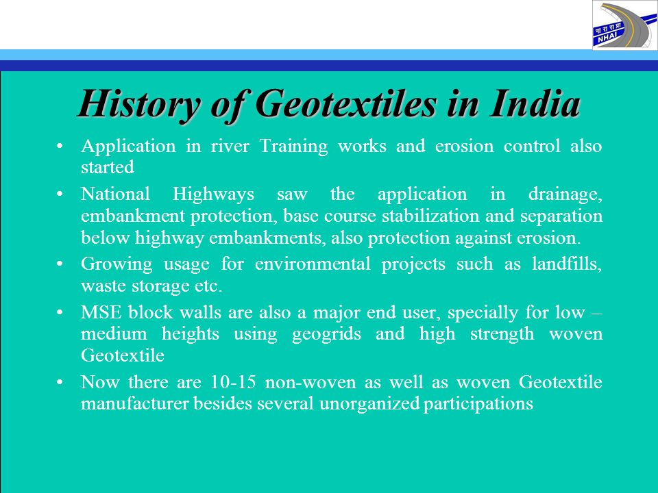 History of Geotextiles in India