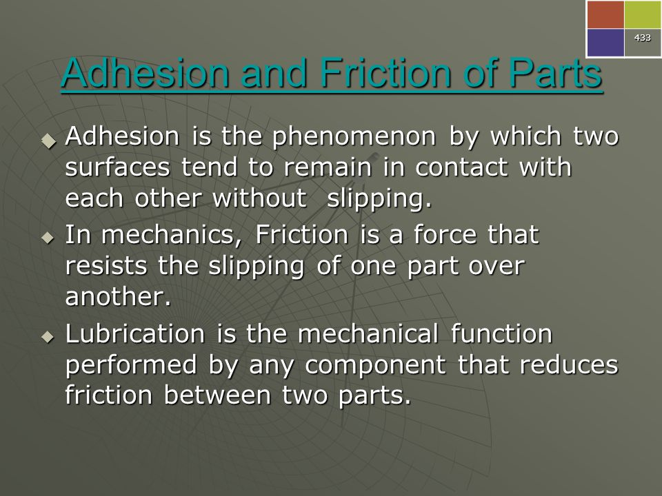 Adhesion and Friction of Parts