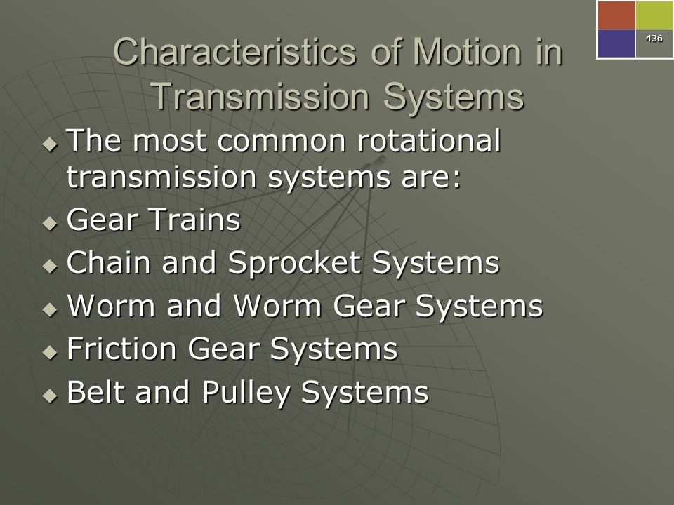 Characteristics of Motion in Transmission Systems