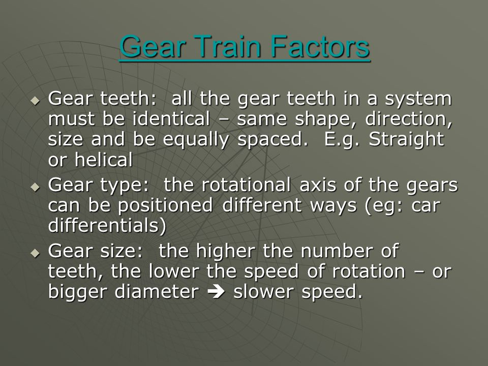 Gear Train Factors