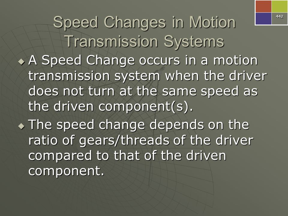 Speed Changes in Motion Transmission Systems