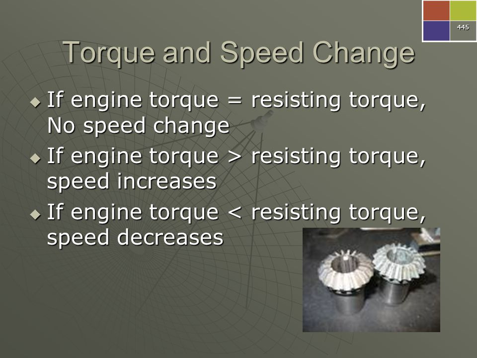 Torque and Speed Change