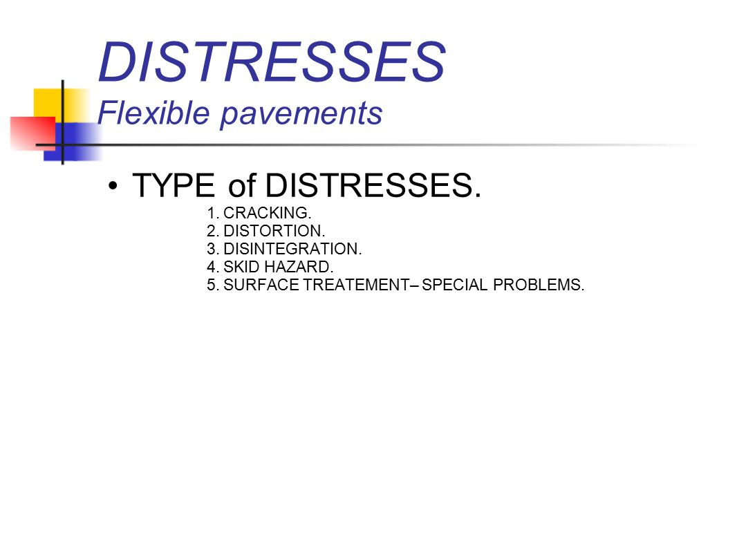 DISTRESSES Flexible pavements