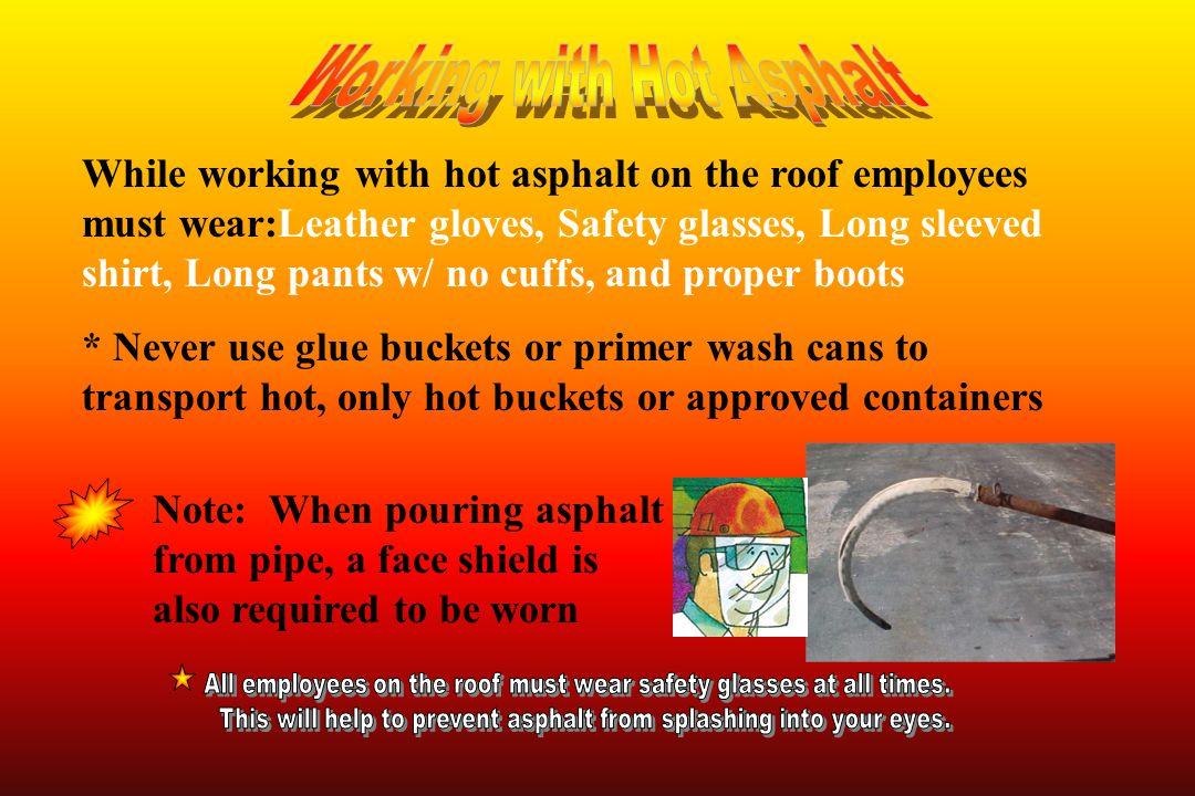 Working with Hot Asphalt