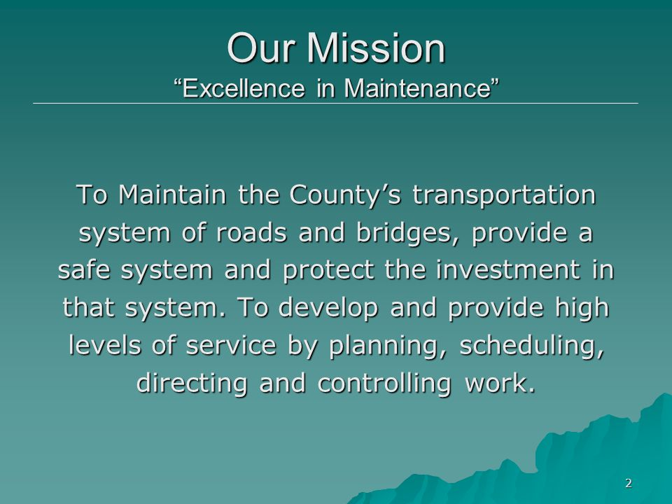 Our Mission Excellence in Maintenance