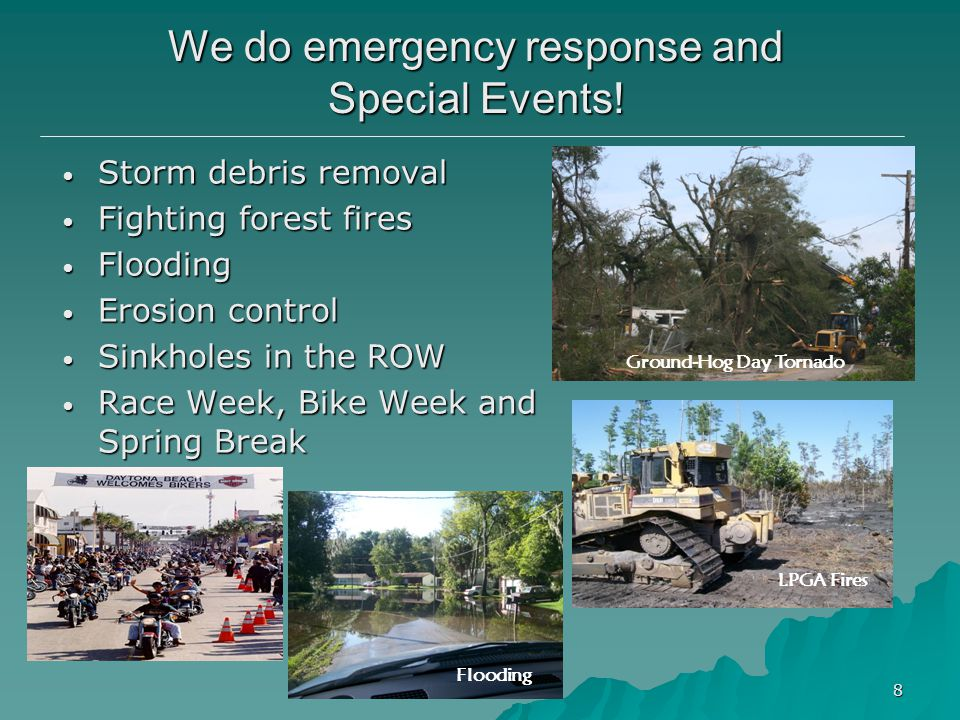 We do emergency response and Special Events!