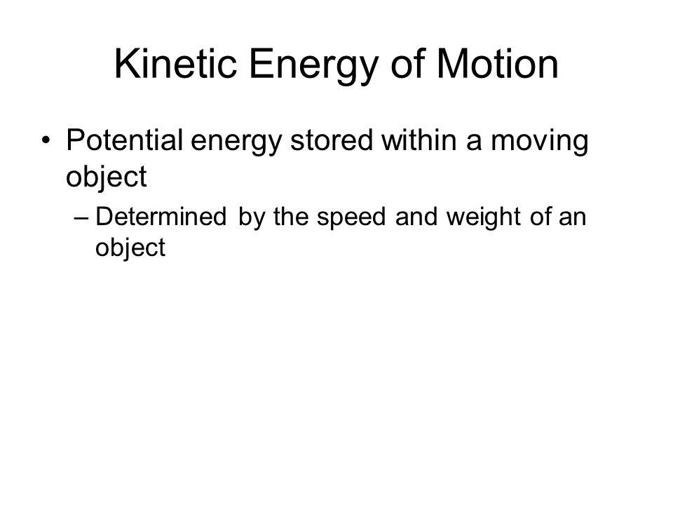 Kinetic Energy of Motion
