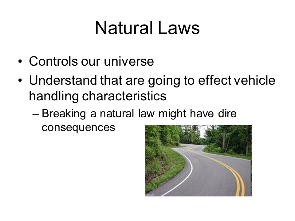 Natural Laws Controls our universe