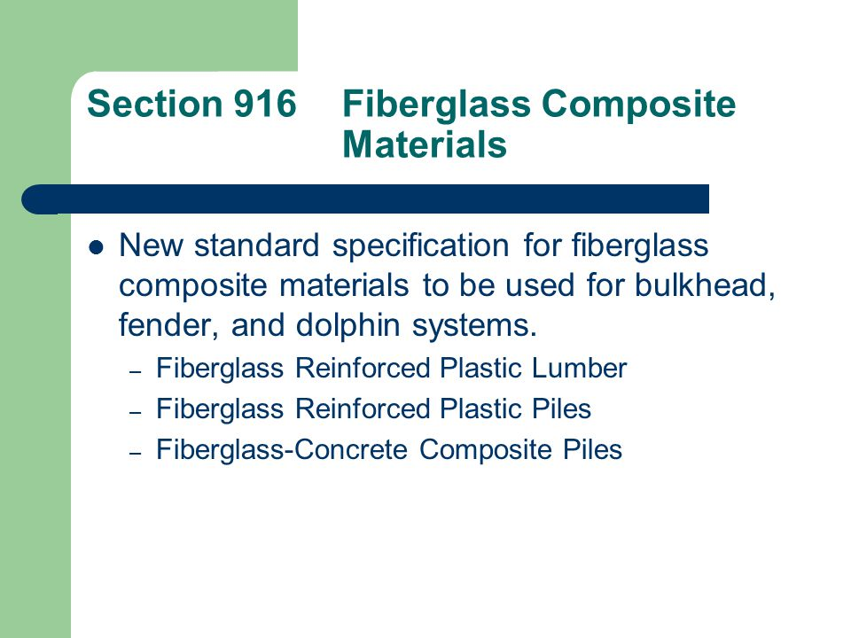 Section 916 Fiberglass Composite Materials