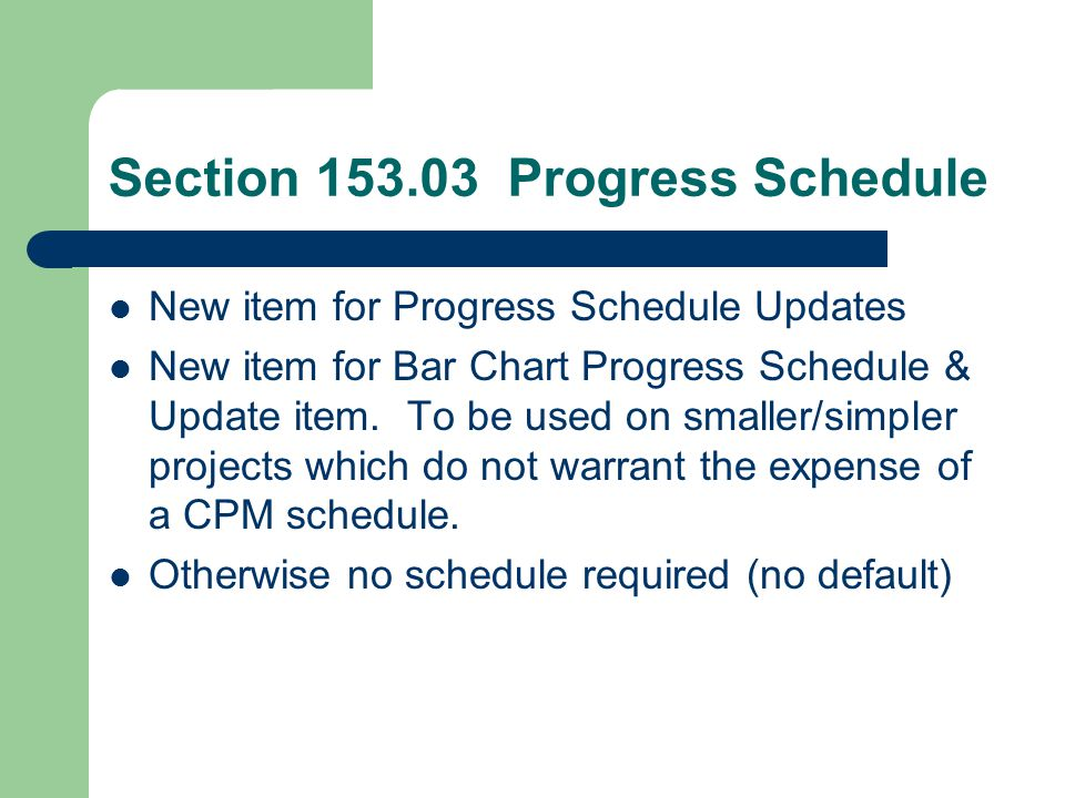 Section 153.03 Progress Schedule