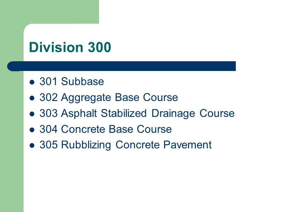 Division 300 301 Subbase 302 Aggregate Base Course
