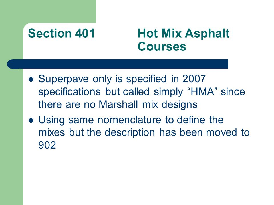 Section 401 Hot Mix Asphalt Courses