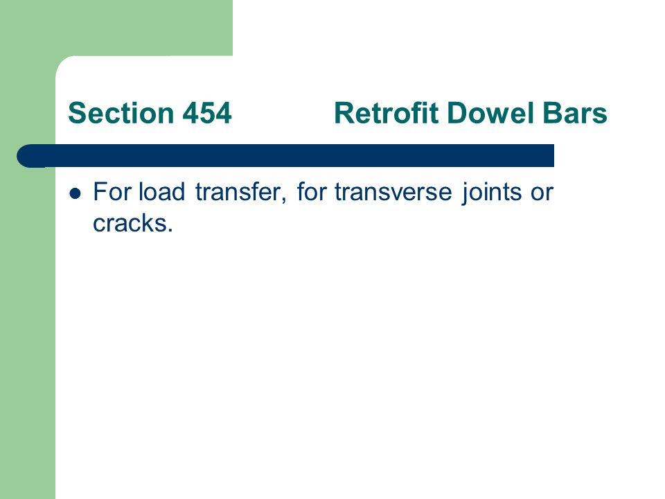 Section 454 Retrofit Dowel Bars