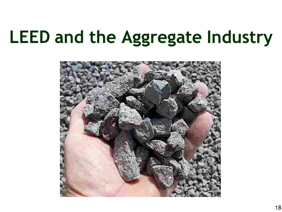LEED and the Aggregate Industry