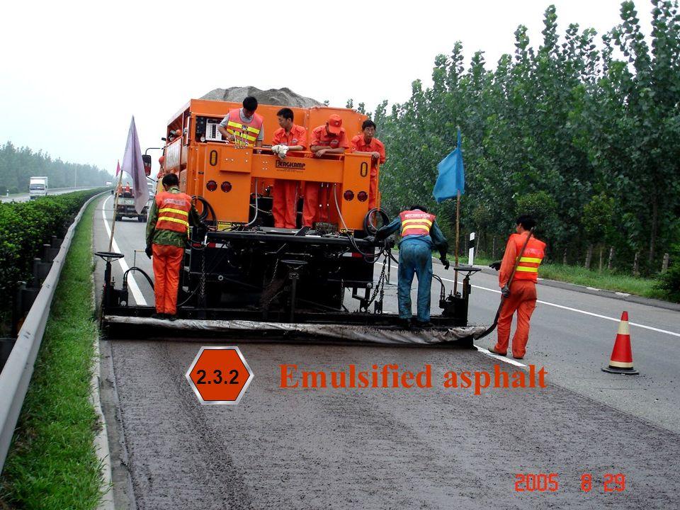 Emulsified asphalt 2.3.2
